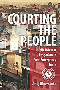Courting the People: Public Interest Litigation in Post-Emergency India (PIL)