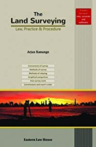 The Land Surveying - Law, Practice & Procedure