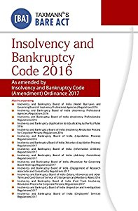 Insolvency and Bankruptcy Code 2016 [As amended by Insolvency and Bankruptcy Code (Amendment) Ordinance 2017]