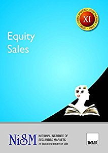 Equity Sales (for National Institute Of Securities Markets (NISM) Course)