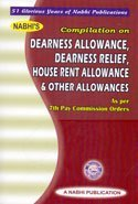 Dearness Allowance, Dearness Relief, House Rent Allowances & Other Allowances as per 7th Pay commission Orders