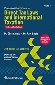 Professional Approach to DIRECT TAXES and International Taxation (in 2 Vols.) (for Old and New Syllabus)