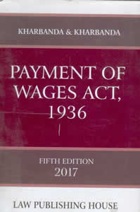 Commentary on Payment of Wages Act, 1936