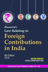 Law Relating to Foreign Contributions in India (FCRA)