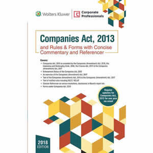 Companies Act 2013 And Rules & Forms With Concise Commentary And Referencer (Set of 2 Books)
