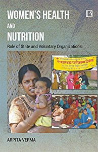 WOMENS HEALTH AND NUTRITION: Role of State and Voluntary Orgnizations