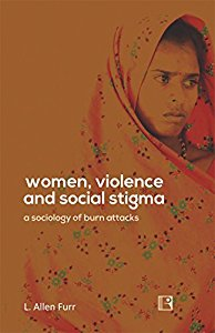WOMEN, VIOLENCE AND SOCIAL STIGMA: A 1056 of Burn Attacks