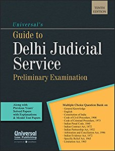 Guide to DELHI JUDICIAL Service Exam for Preliminary Examination