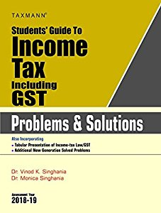 Students Guide to INCOME TAX including GST (Problems & Solutions)