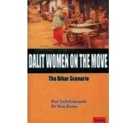 Dalit Women on the Move - The Bihar Scenario