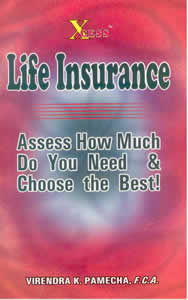 LIFE INSURANCE - Assess How Much Do You Need & Choose the Best