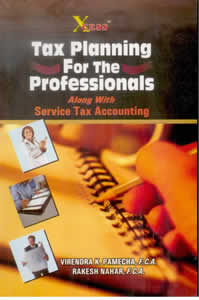 Tax Planning for the PROFESSIONALS (Along With Service Tax Accounting)