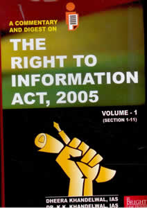 A Commentary and Digest on the RIGHT to INFORMATION Act, 2005 (in 2 Vols)