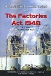 Exhaustive Commentaries on The FACTORIES Act, 1948