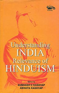Understanding India - Relevance of Hinduism