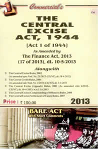 The Central Excise Act, 1944 with Rules, 2002 (as amended up-to-date) (Latest Bare Act)