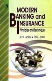 Modern Banking and Insurance : Principles and Techniques