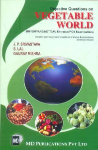 Objective Questions on Vegetable World (For JRF/SRF/ARS/NET/SAU Entrance/PCS Examinations)