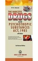 The Narcotic Drugs and Psychotropic Substances Act, 1985 with Rules