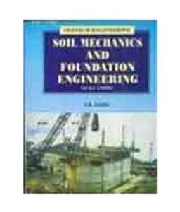 Soil Mechanics and Foundation Engineering (in SI Units)