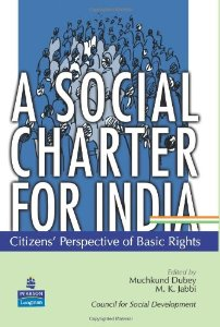 A Social Charter For India : Citizens Perspective Of  Basic Rights