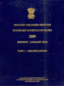 M.E.S. Standard Schedule of Rates (Part-1: SPECIFICATIONS) 2009 (reprint 2016)