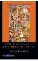 State, Pluralism, and the Indian Historical Tradition  (Collected Essays)