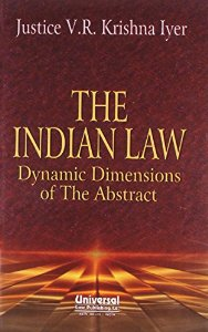 The Indian Law - Dynamic Dimensions of the Abstract