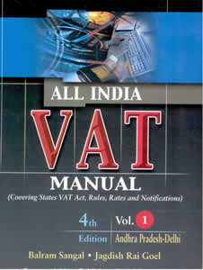 All India VAT Manual (Covering All States VAT Acts, Rules, Rates and Notifications) (in 4 Vols.)