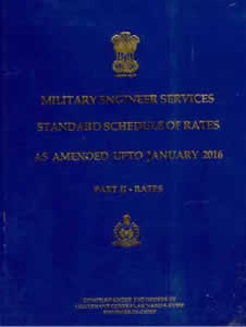 M.E.S. Standard Schedule of Rates (Part-2: RATES as Amended upto January 2016)