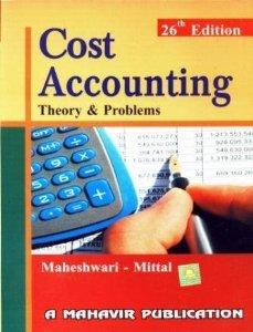 Cost Accounting - Theory & Problems