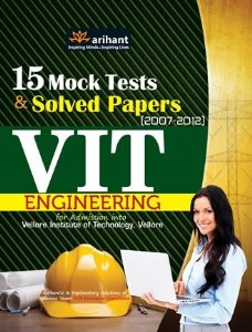 15 Mock Tests & Solved Papers (2007-2012)  for VIT  Engineering ( Admission into Vellore Institute of Technology, Vellore)