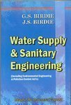 Water Supply and Sanitary Engineering (Including Environmental Engineering & Pollution Control Acts)