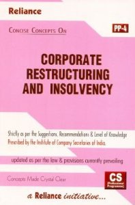 Concise Concepts on Corporate Restructuring and Insolvency