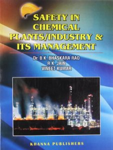 Safety in Chemical Plants/Industry and Its Management